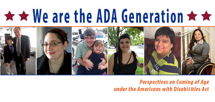 We are the ADA Generation: Perspectives on Coming of Age Under the Americans with Disabilities Act