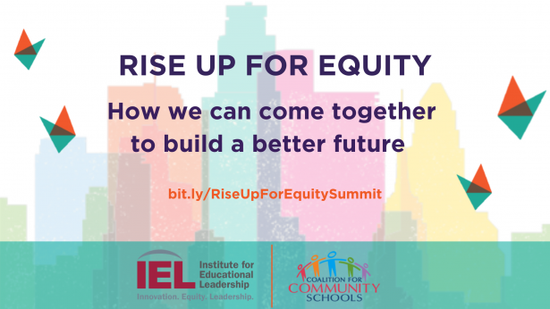 Rise Up for Equity - LA skyline and RUFE birds. IEL and CCS logos.