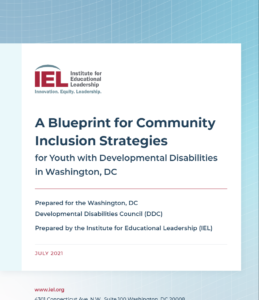 A Blueprint For Community Inclusion Strategies For Youth With Developmental Disabilities In Washington, DC