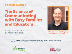 Special Event! The Science of Communicating with Busy Families and Educators.